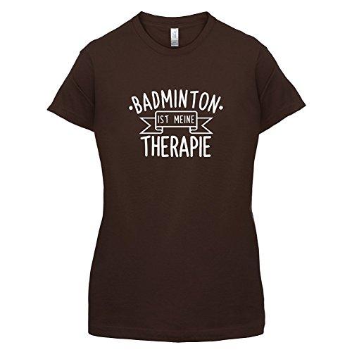 Badminton ist meine Therapie - Damen T-Shirt - 14 Farben Dunkles Schokobraun