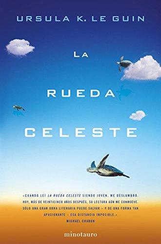 La rueda celeste (Biblioteca Ursula K. Le Guin)