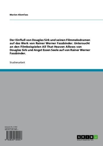 """Der Einfluss von Douglas Sirk auf das Werk von Rainer Werner Fassbinder. Ein Vergleich von """"All That Heaven Allows"""" und """"Angst Essen Seele auf"""""""