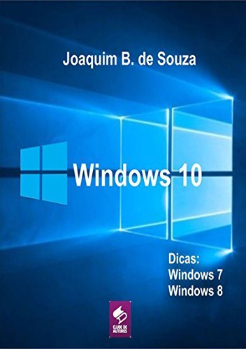 Microsoft Windows 10 (Portuguese Edition) por Joaquim B. De Souza