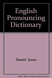 English Pronouncing Dictionary (Everyman's Reference Library)