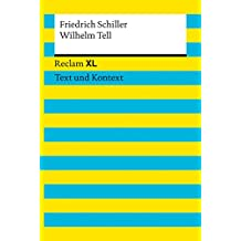 Wilhelm Tell: Reclam XL – Text und Kontext