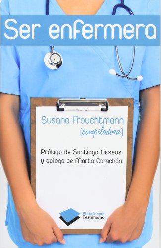 Ser Enfermera (Plataforma Testimonio)