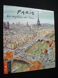 Paris - Les mystères de l'eau