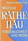 Walther Rathenau - Helmuth Maximilian Böttcher