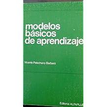 MODELOS BÁSICOS DE APRENDIZAJE