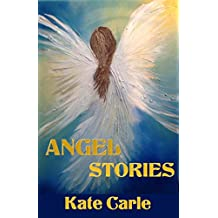 Angel Stories Book: 10 True Stories of Angel Encounters (English Edition)