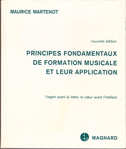 Principes fondamentaux de formation musicale et leur application Magnard 1982