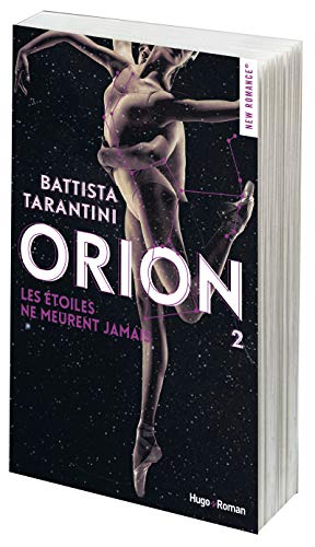 Orion - tome 2 - Les étoiles ne meurent jamais