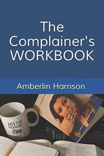 The Complainer's Workbook
