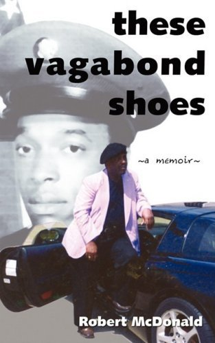 These Vagabond Shoes by Robert McDonald (2009-03-15)