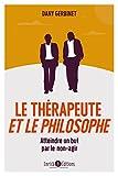 Le thérapeute et le philosophe (PSYCHOTHERAPIE)