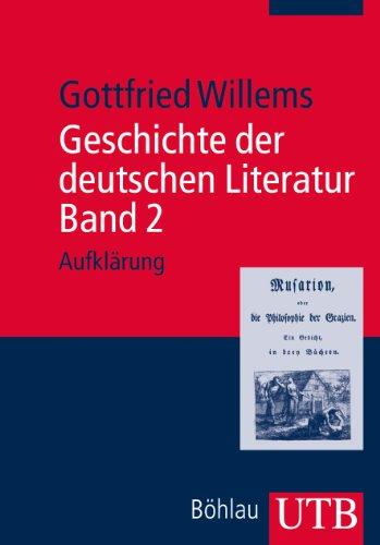 Geschichte der deutschen Literatur. Band 2: Aufklärung (Deutsche Literaturgeschichte)