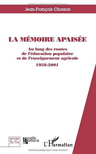 La mémoire apaisée