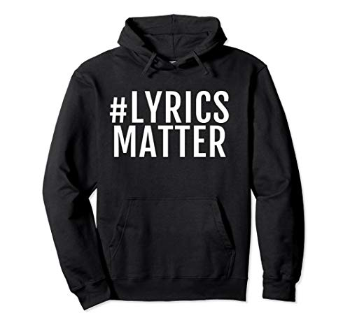 Songtexte Matter Musik-Enthusiast Pullover Hoodie