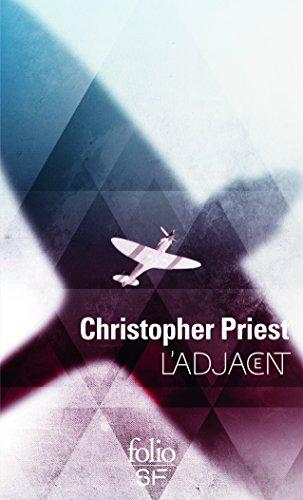 L'adjacent par Christopher Priest