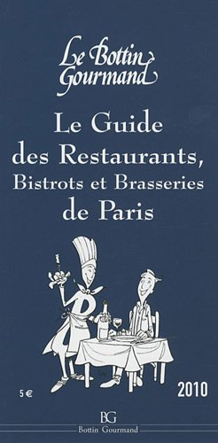 Le guide des restaurants, bistrots et brasseries de Paris