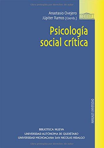 Psicología social crítica (Biblioteca Nueva Universidad / Manuales y obras de referencia)