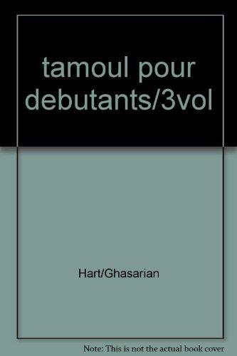 Tamoul Pour Debutants: Grammaire, Exercices Et Dictionnaire par Christian Ghasarian