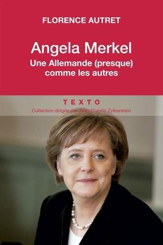 Angela Merkel, une Allemande (presque) comme les autres
