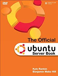 The Official Ubuntu Server Book by Kyle Rankin (2009-07-27)