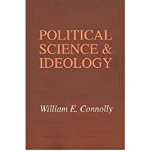 POLITICAL SCIENCE & IDEOLOGY BY CONNOLLY, WILLIAM E (AUTHOR)PAPERBACK