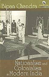 Nationalism and Colonialism in Modern India