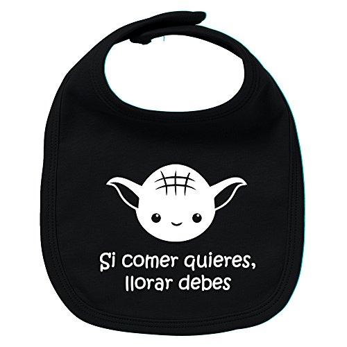 Babero de bebé Si comer quieres, llorar debes (Yoda / Star Wars - parodia). Regalo original. Babero bebé divertido. Bebé friki. (Negro)