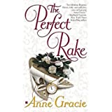 [Perfect Rake] (By: Anne Gracie) [published: July, 2005]