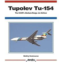 Tupolev Tu-154: The Ussr's Medium-Range Jet Airliner