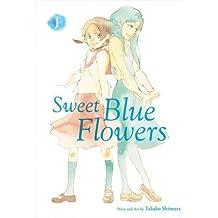 Sweet Blue Flowers Volume 1