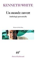 Un monde ouvert: Anthologie personnelle