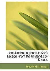 Jack Harkaway and His Son's Escape from the Brigand's of Greece