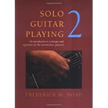 Solo Guitar Playing Third Edition Book 2 (Noad) Book Only: Noten für Gitarre (Classical Guitar)