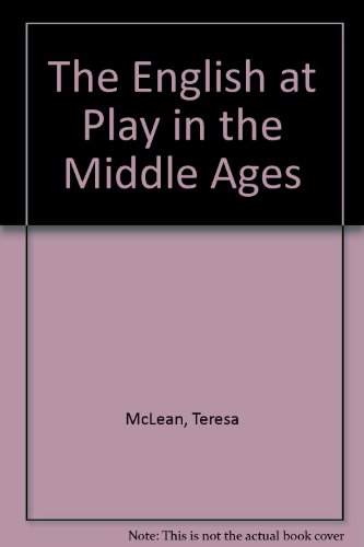 The English at Play in the Middle Ages