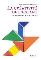 La créativité de l'enfant: Évaluation et développement (Psy)