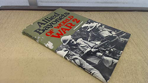 Allied Bayonets of World War II (Illustrated Studies in 20th Century Arms)
