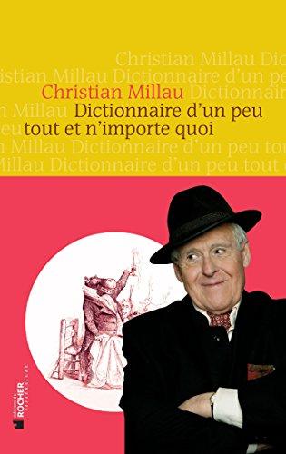 Dictionnaire d'un peu tout et n'importe quoi