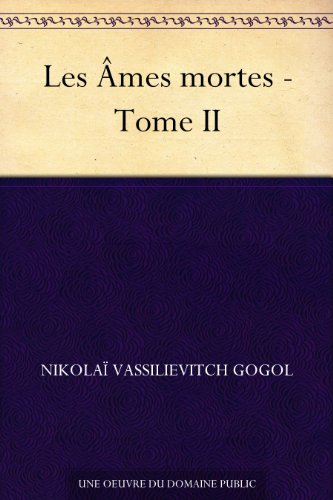 Couverture du livre Les Âmes mortes - Tome II