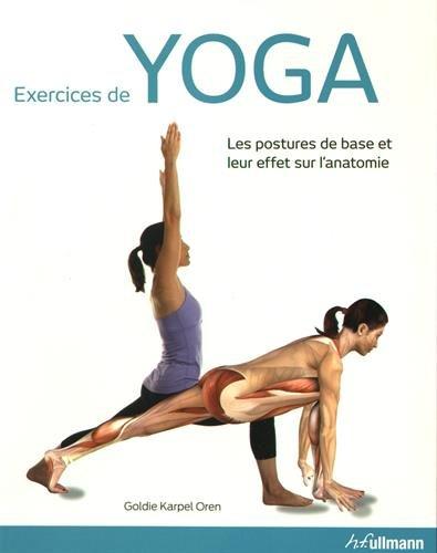 Exercices de yoga : Les postures de base et leur effet sur l'anatomie