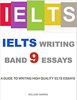 ielts writing essays band 9