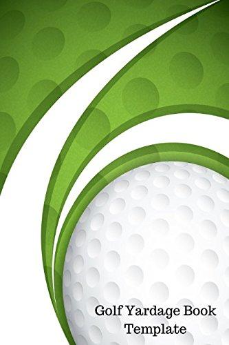 Golf Yardage Book Template: Yardage Log por Journals For All