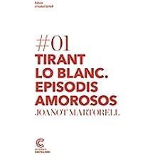 Tirant lo blanc: episodis amorosos. Clàssics castellnou (Classics Castellnou)
