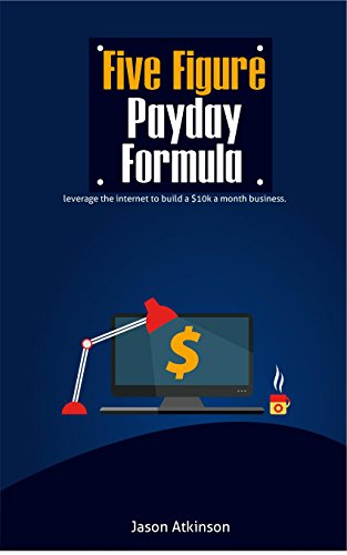 how-to-make-money-online-with-the-five-figure-payday-formula-making-money-online-without-the-headach