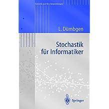 Stochastik für Informatiker (Statistik und ihre Anwendungen)