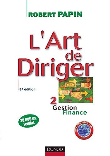 L'art de diriger - Tome 2-3ème édition - Gestion Finance - Livre+compléments en ligne