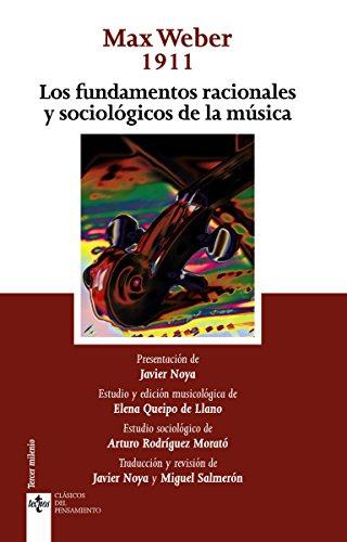 Los fundamentos racionales y sociológicos de la música (Clásicos - Clásicos Del Pensamiento) por Max Weber