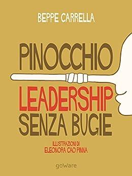 Pinocchio. Leadership senza bugie di [Carrella, Beppe]
