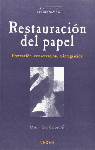 Restauración del papel (Arte Y Restauracion) por aavv