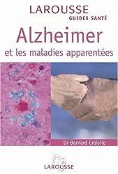 Alzheimer et les maladies apparentées